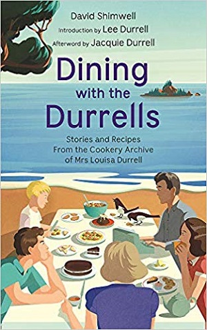 Dining with the Durrells by David Shimwell and Lee Durrell